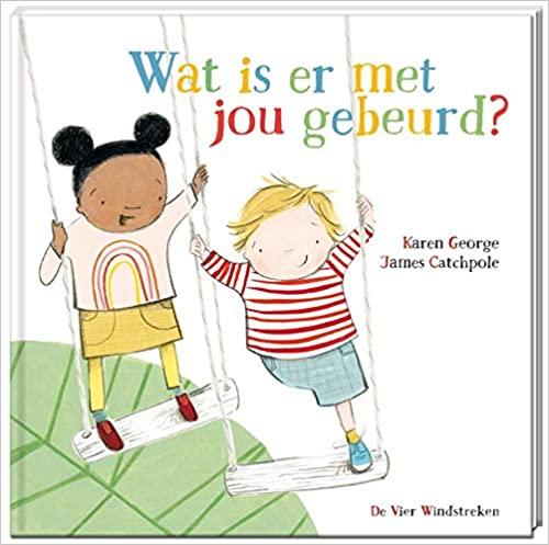 Dutch edition of What Happened To You - Wat is er met jou gebeurd?